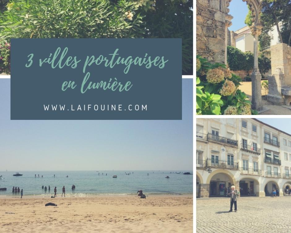 3 villes portugaises en lumière